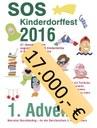 D A N K E ! Am 1. Advent 2016: 17.000,00 Euro für unser Kinderdorf